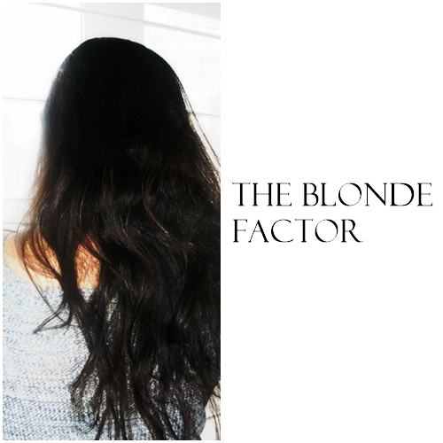 THE BLONDE FACTOR